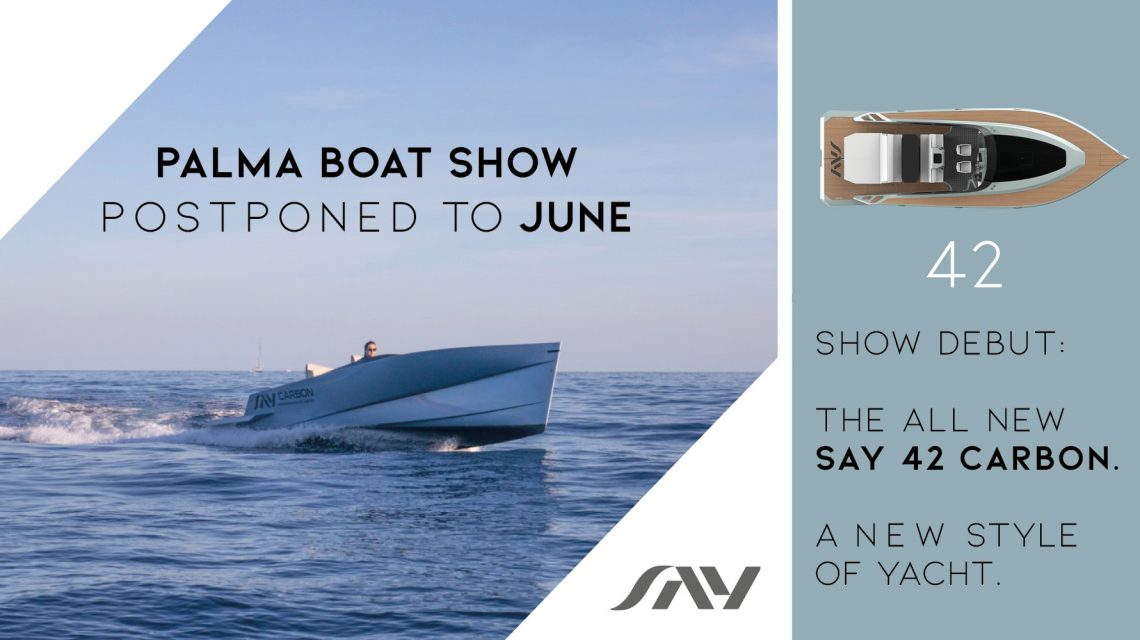 PALMA BOAT SHOW POSTPONED TO JUNE 2020